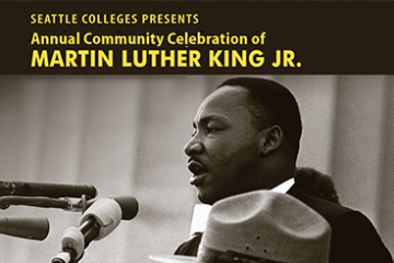 Seattle Colleges 47th Annual Community Celebration of Martin Luther King