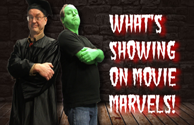 What's Showing on Movie Marvels!
